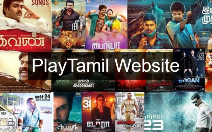 Playtamil Website 2020: Free HD Movies Download – Is it legal and safe?